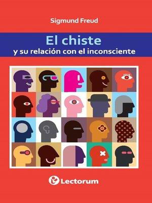 cover image of El chiste y su relacion con el inconsciente