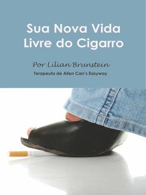 cover image of Sua Nova Vida Livre do Cigarro
