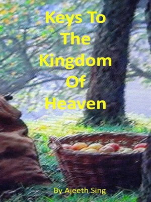 cover image of The Keys to the Kingdom of Heaven