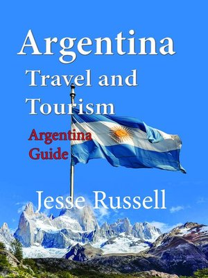 cover image of Argentina Travel and Tourism