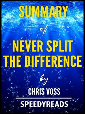 cover image of Summary of Never Split the Difference by Chris Voss