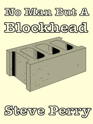 cover image of No Man But a Blockhead