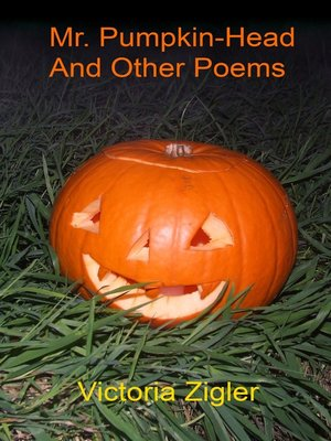 cover image of Mr. Pumpkin-Head and Other Poems