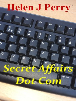 cover image of Secret Affairs Dot Com