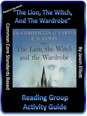 cover image of The Lion, the Witch, and the Wardrobe Reading Group Activity Guide