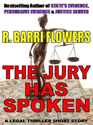 cover image of The Jury Has Spoken (A Legal Thriller Short Story)