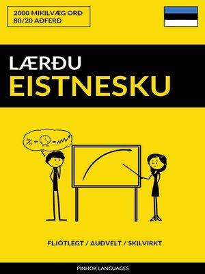 cover image of Lærðu Eistnesku
