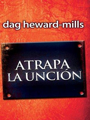 cover image of Atrapa La Unción