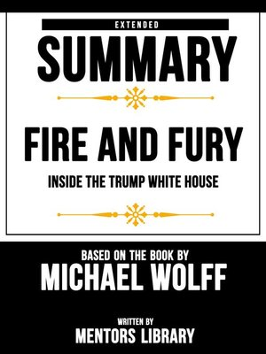 cover image of Extended Summary / Fire and Fury