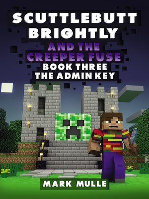 cover image of Scuttlebutt Brightly and the Creeper's Fuse, Book 3