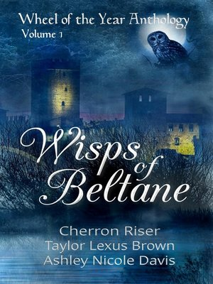 cover image of Wisps of Beltane (Wheel of the Year Anthology