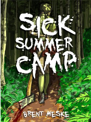 cover image of Sick Summer Camp (Something Horrific)