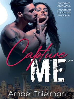 cover image of Capture Me