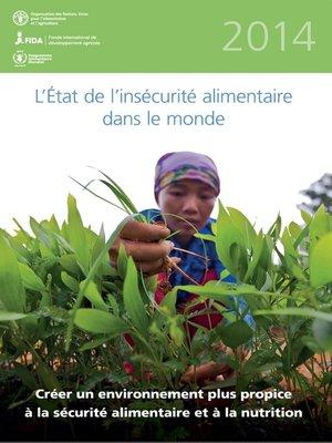 cover image of L'état de l'insécurité alimentaire dans le monde 2014