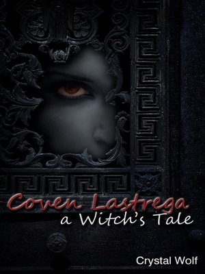 cover image of Coven Lastrega (A Witch's Tale)