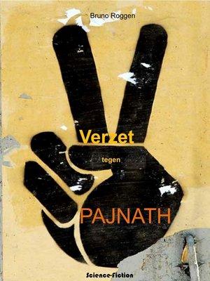 cover image of Verzet tegen Pajnath