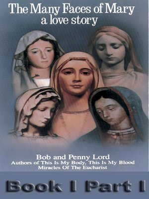 cover image of The Many Faces of Mary a love story Book I Part I