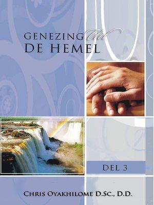 cover image of Genezing Uit De Hemel Volume 1