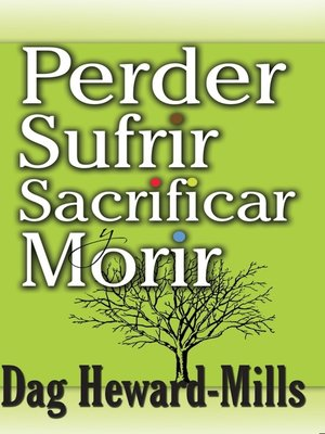 cover image of Perder, Sufrir, Sacrificar y Morir
