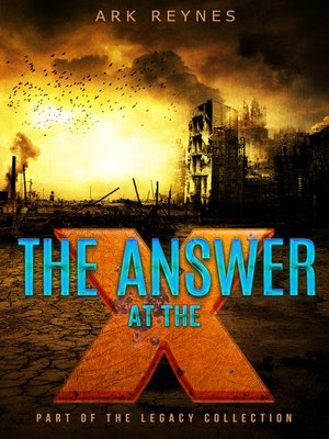 cover image of The Answer at the X
