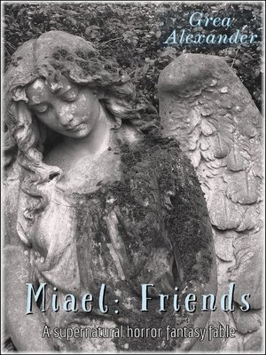 cover image of Friends--A supernatural horror fantasy fable