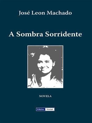 cover image of A Sombra Sorridente
