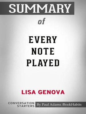 cover image of Summary of Every Note Played by Lisa Genova / Conversation Starters