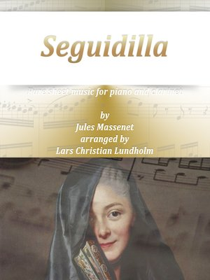 cover image of Seguidilla Pure sheet music for piano and clarinet by Georges Bizet arranged by Lars Christian Lundholm