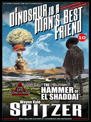 cover image of A Dinosaur Is a Man's Best Friend (A Serialized Novel), Part Ten