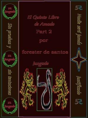 cover image of El Quinto Libro de Amado Parte 2