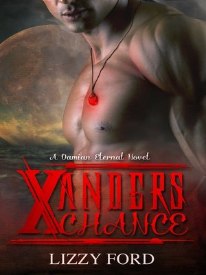 cover image of Xander's Chance (#1, Damian Eternal)