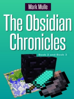cover image of The Obsidian Chronicles, Book 2 and Book 3