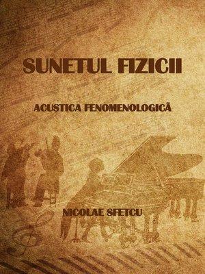 cover image of Sunetul fizicii