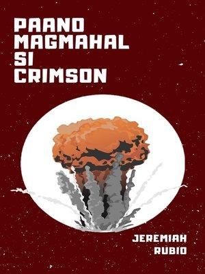 cover image of Paano Magmahal si Crimson