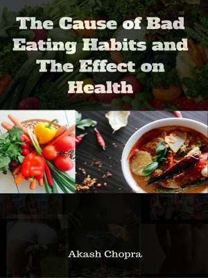 cause and effects of healthy eating Diet facts and evidence  eating a healthy diet helps keep a healthy weight  high doses of supplements could even have harmful effects.
