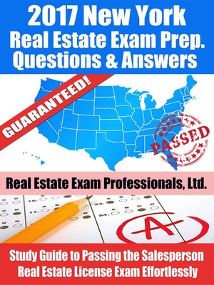 2017 New York Real Estate Exam Prep Questions, Answers