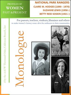 cover image of Profiles of Women Past & Present – National Park Rangers -Claire Marie Hodges--1st Female National Park Ranger--(1890--1970) Suzanne Lewis--1st Female National Park Superintendent--(1958 -) Betty R. Soskin--Oldest Active N.Park Ranger (1921-)