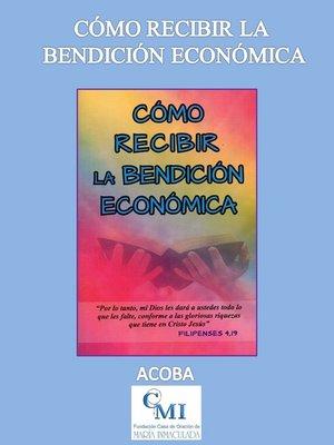 cover image of Cómo recibir la bendición económica