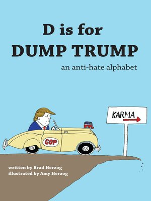 cover image of D is for Dump Trump