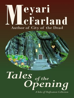 cover image of Tales of the Opening