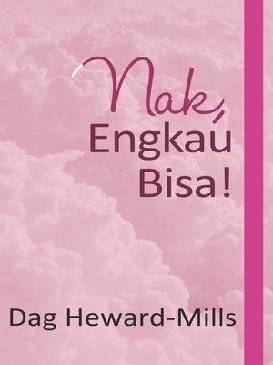 cover image of Nak, Engkau Bisa