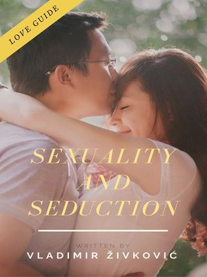 cover image of Sexuality and Seduction