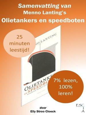 cover image of Samenvatting van Menno Lanting's Olietankers en Speedboten