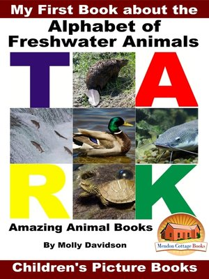 cover image of My First Book about the Alphabet of Freshwater Animals