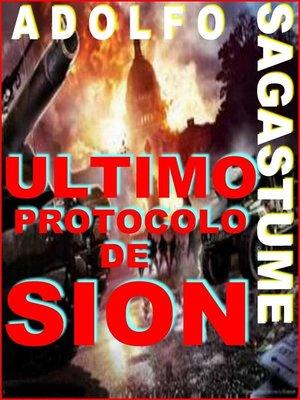 cover image of Ultimo Protocolo de Sion