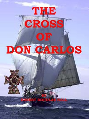 cover image of The Cross of Don Carlos