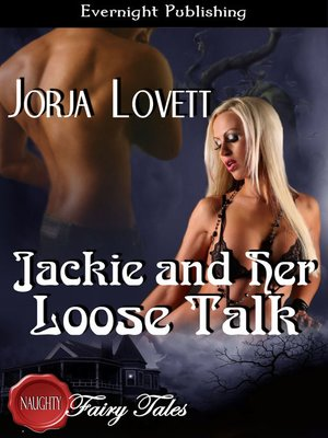 cover image of Jackie and Her Loose Talk