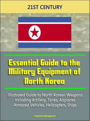 cover image of 21st Century Essential Guide to the Military Equipment of North Korea