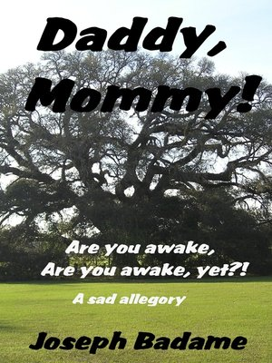 "cover image of ""Daddy, mommy! Are you awake? Are you awake, yet?!"""