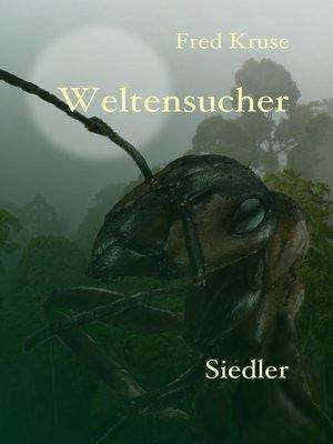 cover image of Weltensucher--Siedler (Band 2)